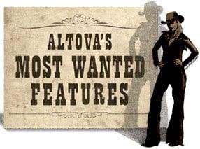 Altova's Most Wanted