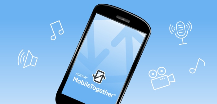 New in MobileTogether: Audio and Video